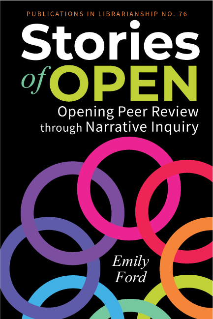 Stories of Open: Opening Peer Review Through Narrative Inquiry book cover image
